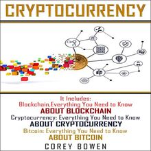 Cryptocurrency: 3 Manuscripts: Blockchain, Cryptocurrency, Bitcoin