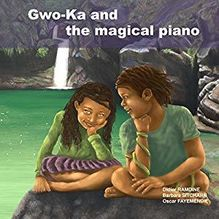 GWO-KA AND THE MAGICAL PIANO