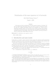 Stabilization of the wave equation on d networks