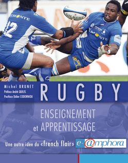 Rugby - Enseignement et apprentissage - Michel Brunet