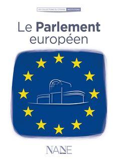 Le Parlement européen - Fabrice Serodes