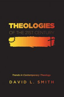 Theologies of the 21st Century