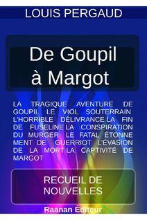 De Goupil à Margot - Louis Pergaud