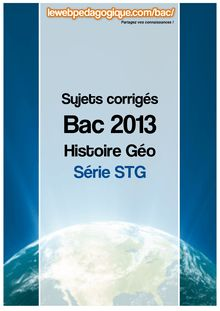 Bac 2013 corrigé histoire-géo série STG