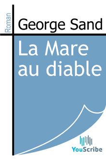 La Mare au diable de George Sand - fiche descriptive
