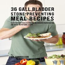 36 Gallbladder Stone Preventing Meal Recipes