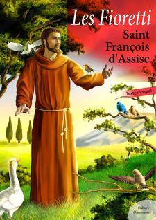 Les Fioretti - Saint François D