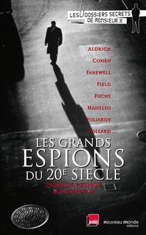 Les grands espions du 20e siècle de Patrick Pesnot - fiche descriptive