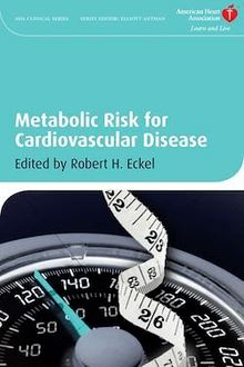 Metabolic Risk for Cardiovascular Disease