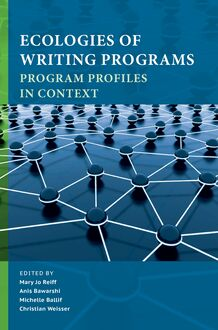 Ecologies of Writing Programs