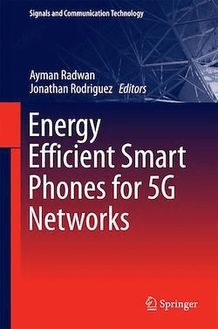 Energy Efficient Smart Phones for 5G Networks
