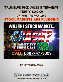 TRUNEWS Rick Wiles Interviews Terry Sacka On Why The Worlds Stock Markets Are Plunging