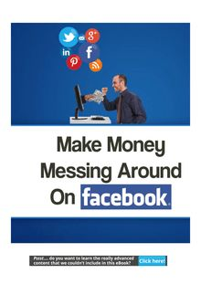 How To Make Money Just Messing Around On Facebook