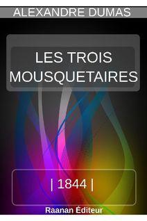 LES TROIS MOUSQUETAIRES - Alexandre Dumas
