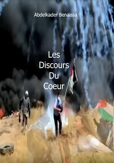 Les Discours Du Coeur - Abdelkader Benaïssa
