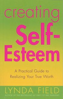 Creating Self Esteem