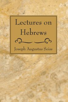 Lectures on Hebrews