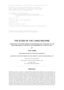 The Story of the Living Machine - A Review of the Conclusions of Modern Biology in Regard - to the Mechanism Which Controls the Phenomena of Living - Activity
