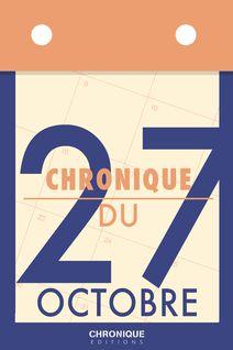 Chronique du 27 octobre - Éditions Chronique