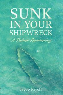 Sunk in Your Shipwreck