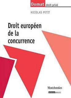 Droit européen de la concurrence - Nicolas Petit