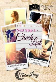 Next Step, tome 1 : Check List - Marie Luny
