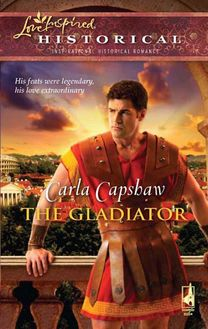 The Gladiator (Mills & Boon Historical)