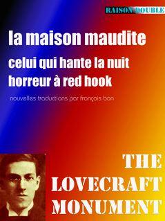 La maison maudite - François Bon, Howard Phillips Lovecraft