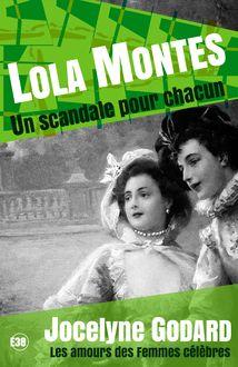 Lire Lola Montès, un scandale pour chacun de Jocelyne GODARD