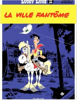 Lucky Luke - Tome 25 - LA VILLE FANTOME - Goscinny