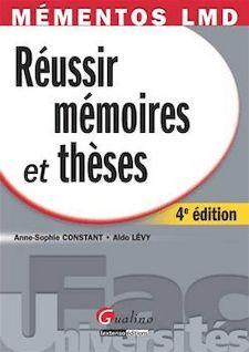Réussir mémoires et thèses - Anne-Sophie Constant, Aldo Lévy