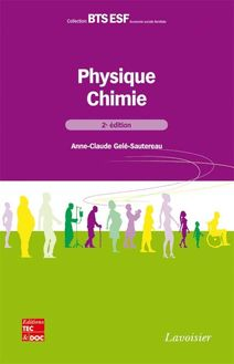 Physique-chimie, 2e éd. (collection BTS ESF)