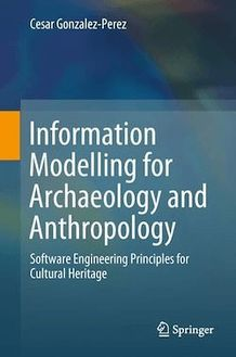 Information Modelling for Archaeology and Anthropology
