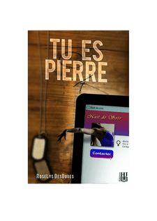 Tu es Pierre de RoseLys DESDUNES - fiche descriptive