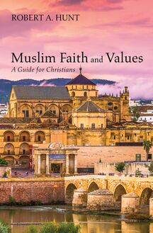 Muslim Faith and Values