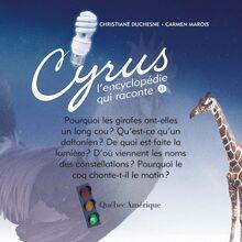 Cyrus 11 : L'encyclopédie qui raconte