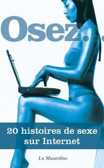 Lire : Osez 20 histoires de sexe sur Internet