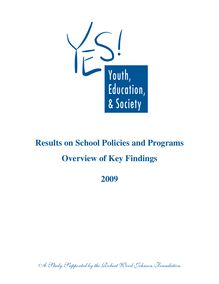 Results on School Policies and Programs Overview of Key Findings ...