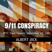 September 11: The 9/11 Conspiracy