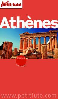 Athènes 2016 Petit Futé (avec cartes, photos + avis des lecteurs) de Dominique Auzias, Jean-Paul Labourdette - fiche descriptive