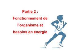 Fonctionnement de  l'organisme et  besoins en énergie- SVT 5e