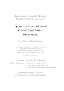 Quantum simulations of out-of-equilibrium phenomena [Elektronische Ressource] / Birger Christian Helge Horstmann