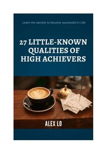 27 Little-Known Qualities Of High Achievers