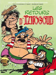 Les retours d'Iznogoud - Album 24 de Jean Tabary, René Goscinny, Jean Tabary - fiche descriptive