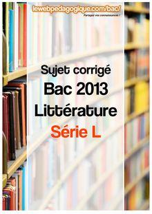 bac 2013 corrigé littérature série L