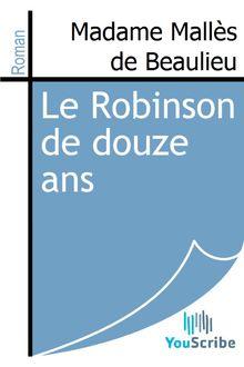 Le Robinson de douze ans de Madame Mallès de Beaulieu - fiche descriptive