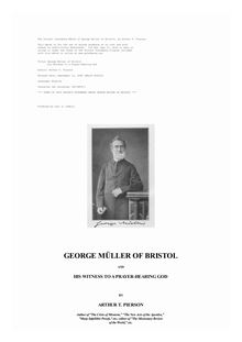 George Müller of Bristol - And His Witness to a Prayer-Hearing God