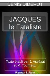 JACQUES LE FATALISTE ET SON MAÎTRE - DENIS DIDEROT