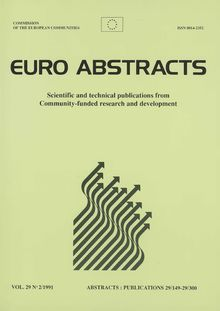 Scientific and technical publications from Community-funded research and development. VOL. 29 N° 2/1991 ABSTRACTS : PUBLICATIONS 29/149-29/300