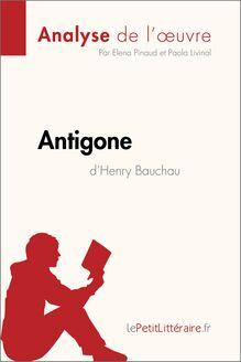 Antigone d'Henry Bauchau (Analyse de l'oeuvre)